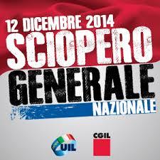 12 dicembre 2014: sciopero generale CGIL e UIL